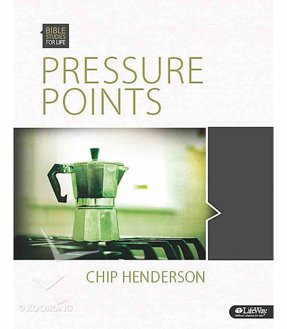 Pressure Points (Leader Kit) (Bible Studies For Life Series) Pack