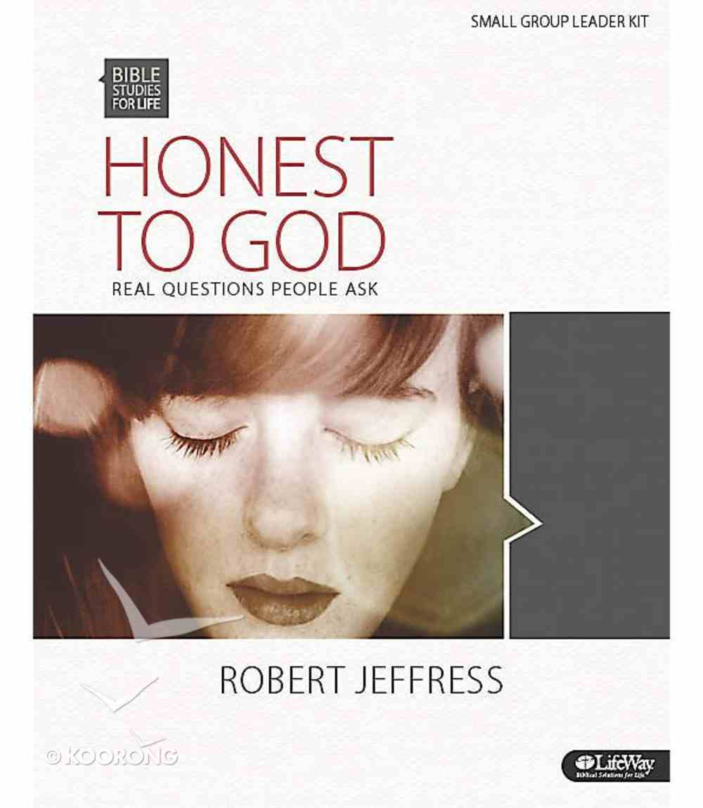 Honest to God Real Questions People Ask (6 Sessions) (Leader Kit) (Bible Studies For Life Series) Pack