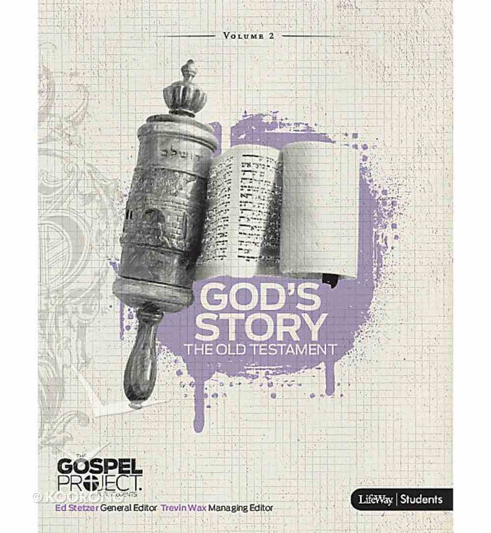 God's Story (Personal Study) (Gospel Project For Adults Series) Paperback