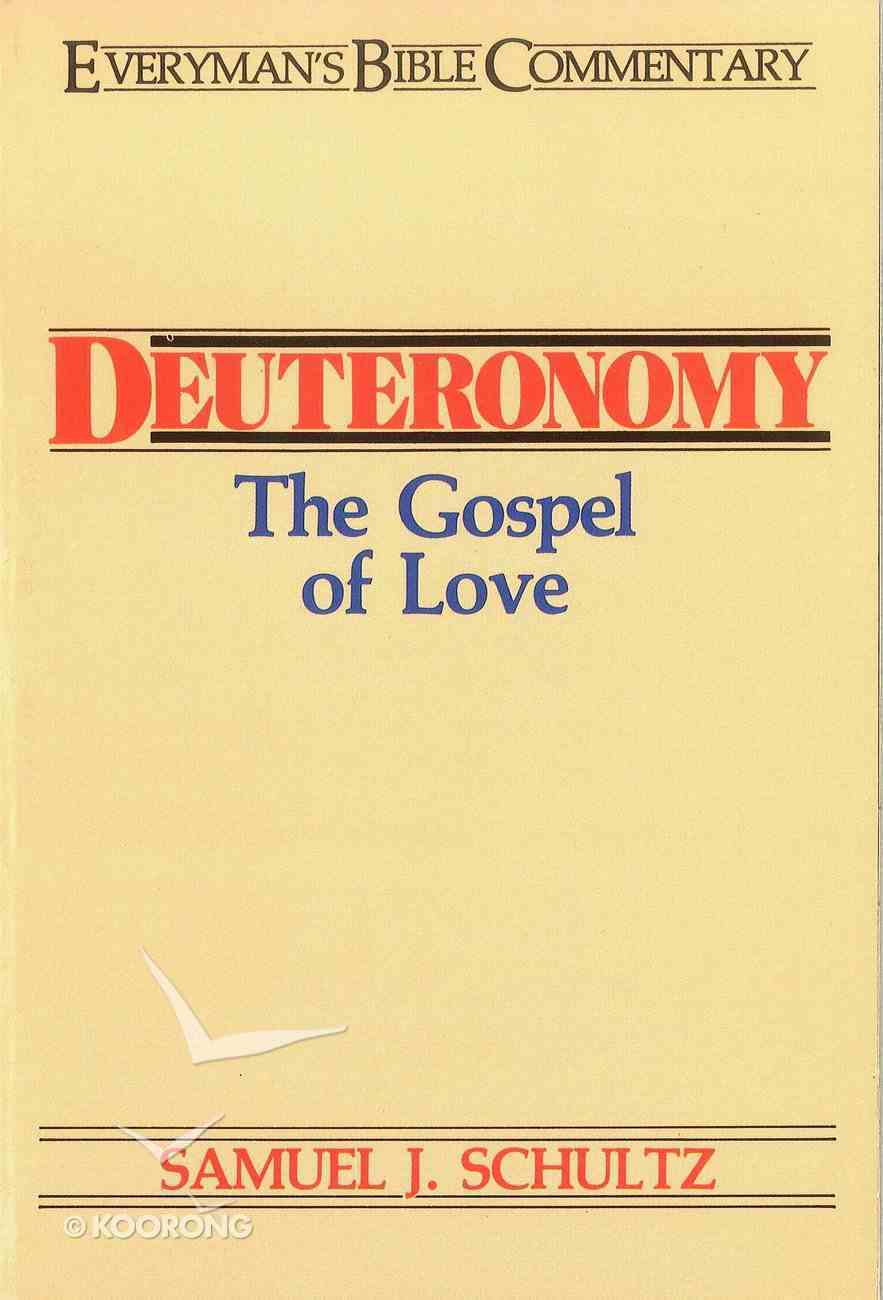 Deuteronomy (Everyman's Bible Commentary Series) Paperback