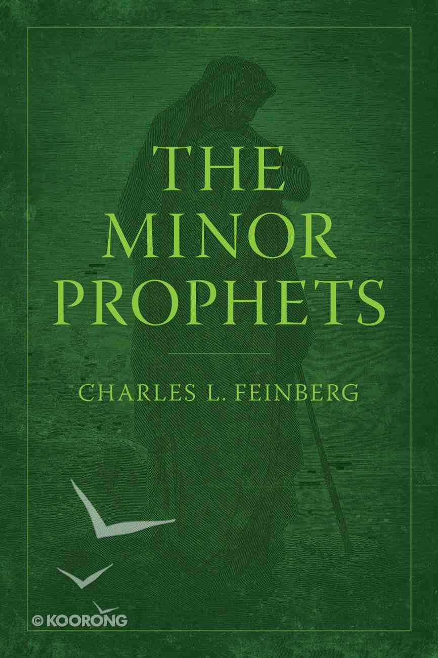 The Minor Prophets Paperback