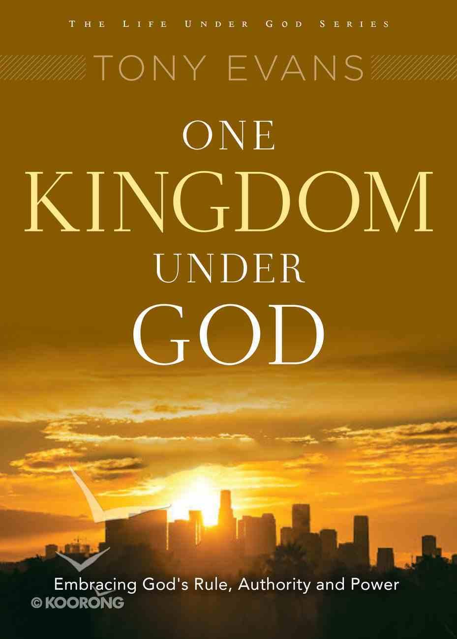 One Kingdom Under God (Under God Series) Paperback
