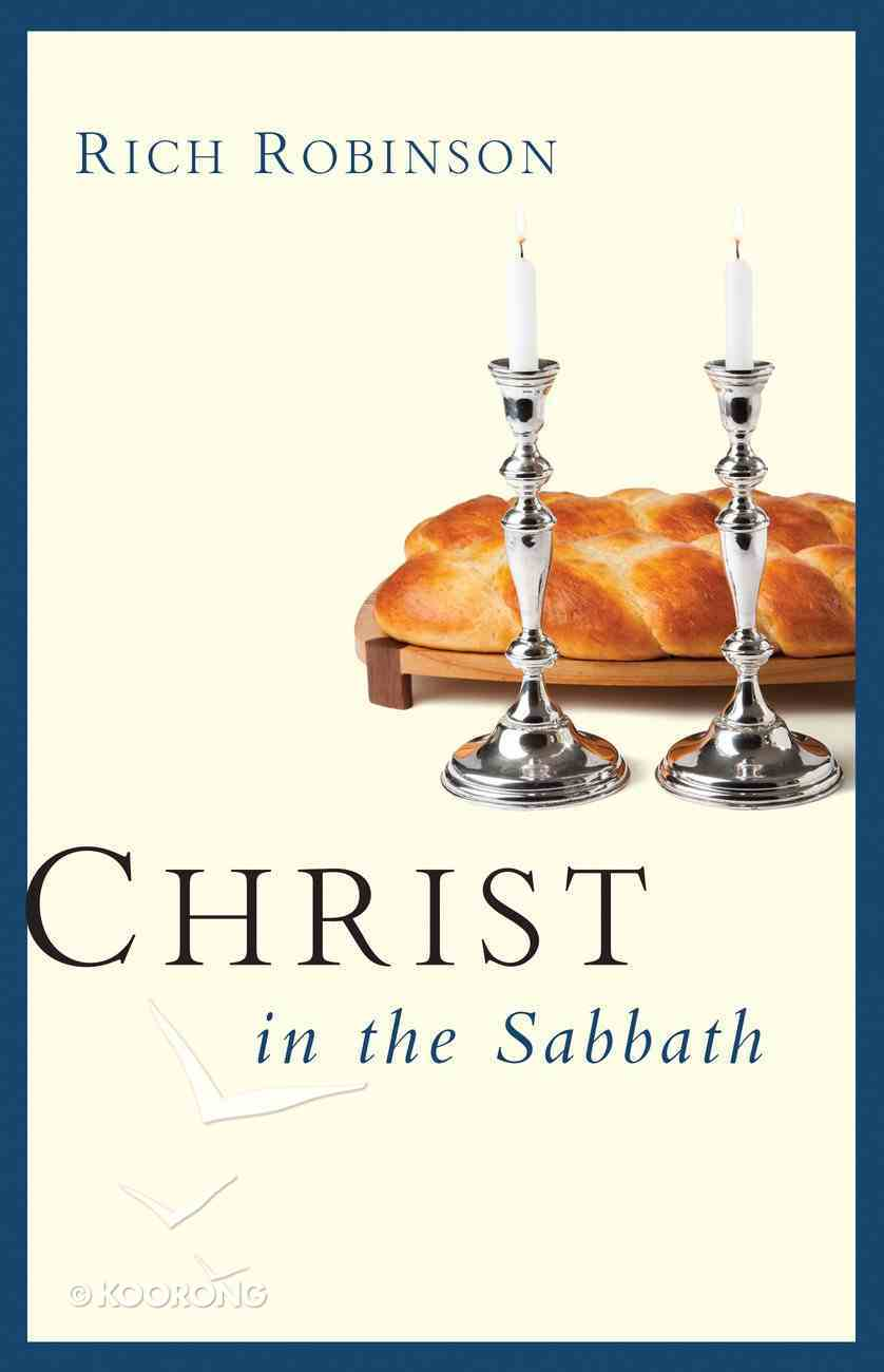 Christ in the Sabbath Paperback