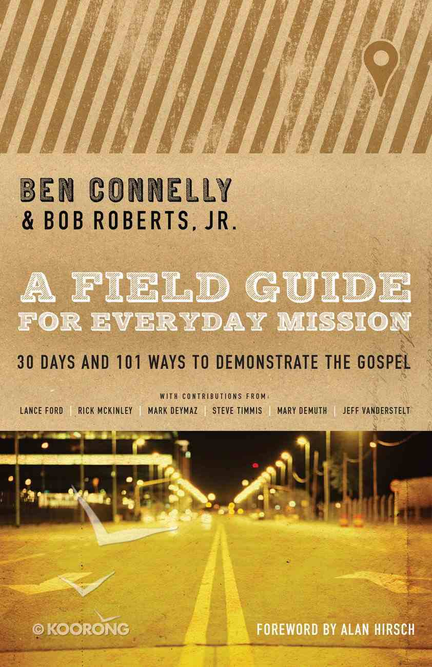 A Field Guide For Everyday Mission Paperback