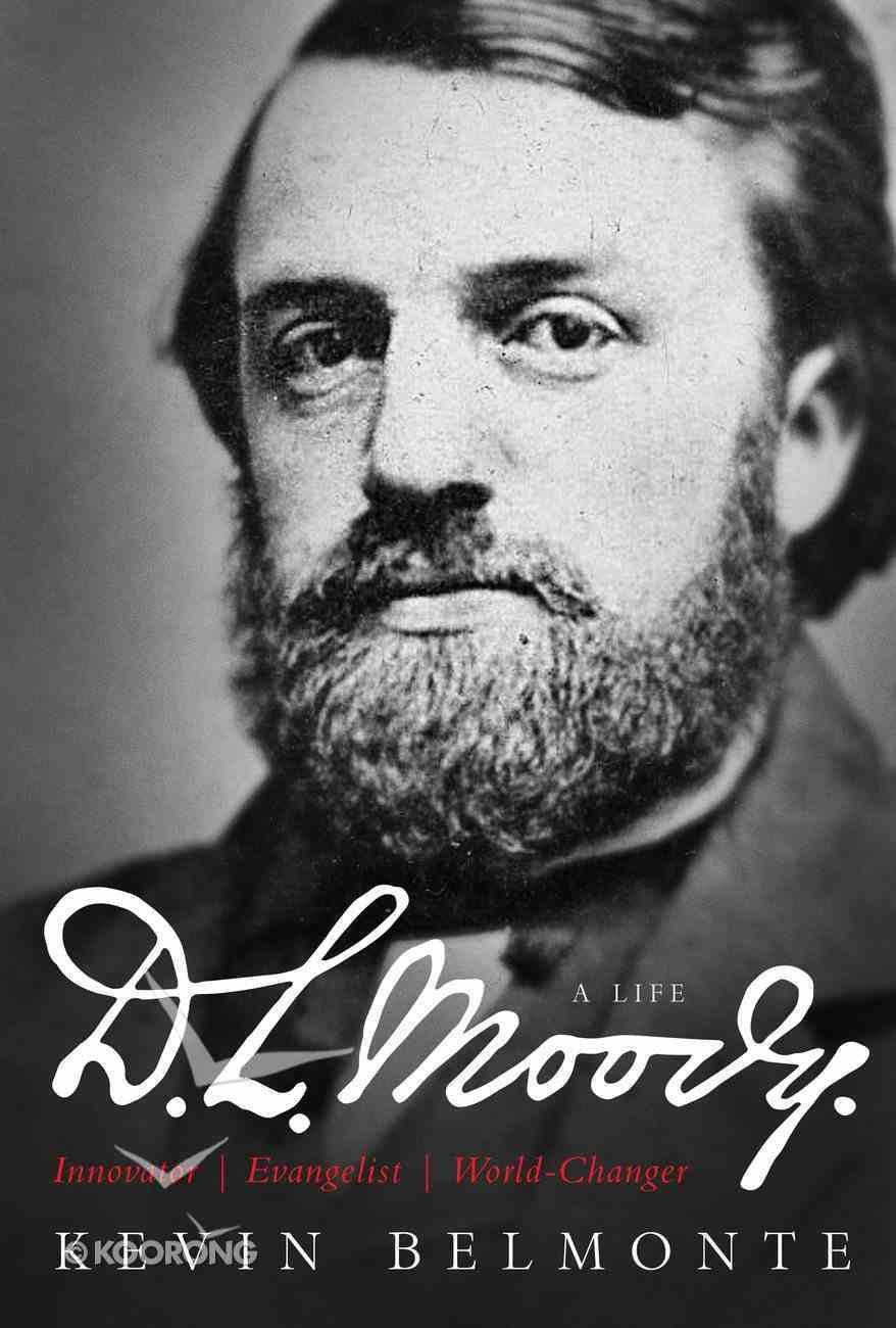 D.L. Moody - a Life Hardback