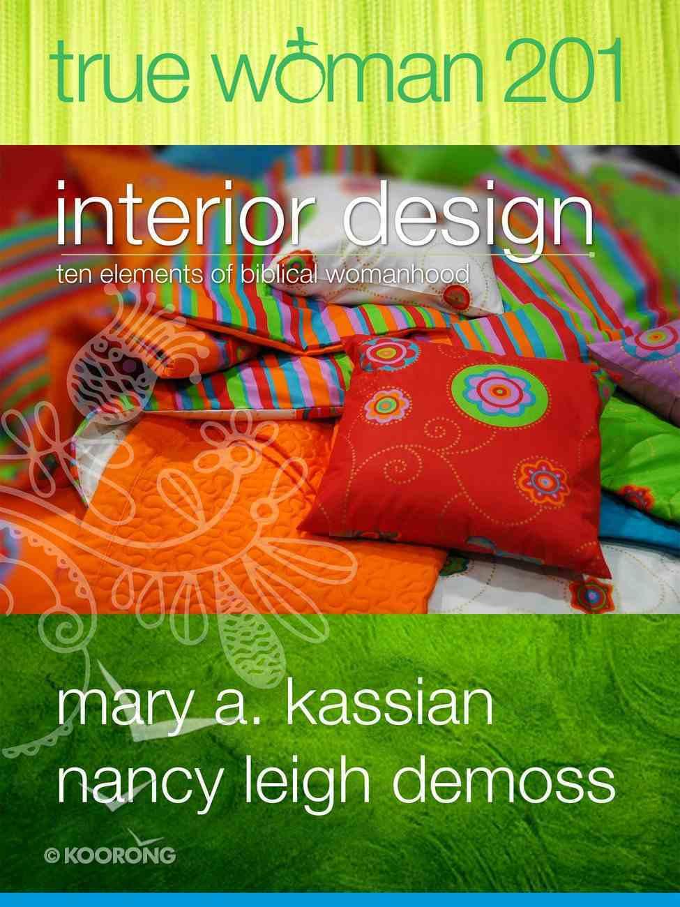 True Woman 201: Interior Design Paperback