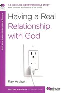 40 Mbs: Having A Real Relationship With God