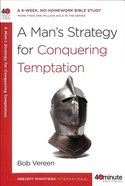 40 Mbs: Man's Strategy For Conquering Temptation, A