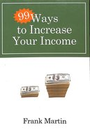 99 Ways To Increase Your Income image