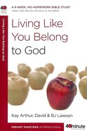 40 Mbs: Living Like You Belong To God