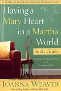 Having A Mary Heart In A Martha World (Study Guide) image