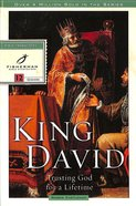 Fbs: King David: Trusting God For A Lifetime