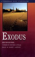 Fbs: Exodus: God Our Deliverer