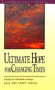 Ultimate Hope For Changing Times image
