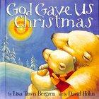 God Gave Us Christmas image