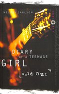 Diary Of A Teenage Girl, Chloe #02: Sold Out
