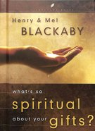 Lcb: What's So Spiritual About Your Gifts