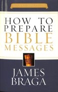 How To Prepare Bible Messages (35th Anniversary Edition) image