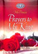 His Princess #02: Prayers To My King