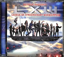 Album Image for Deitrick Haddon's Lxw (League Of Xtraordinary Worshippers) - DISC 1