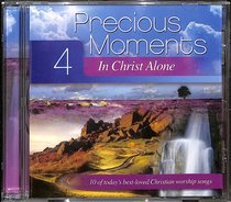 Album Image for Precious Moments #04: In Christ Alone - DISC 1