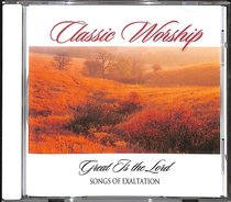 Album Image for Great is the Lord - Songs of Exaltation (Classic Worship Series) - DISC 1