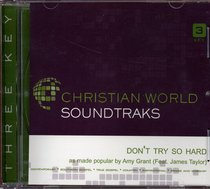 Album Image for Dont Try So Hard (Accompaniment) (Feat James Taylor) - DISC 1