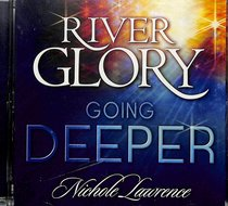 Album Image for River Glory - Going Deeper - DISC 1