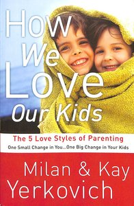 Product: How We Love Our Kids Image