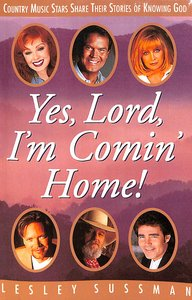 Product: Yes, Lord, I'm Comin' Home! Image
