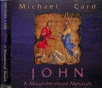 Album Image for John: A Misunderstood Messiah - DISC 1