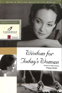 Product: Fbs: Wisdom For Today's Woman: Insight From Esther Image