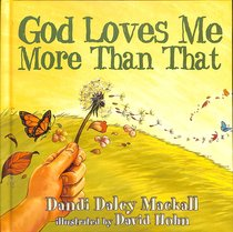 Product: God Loves Me More Than That! Image