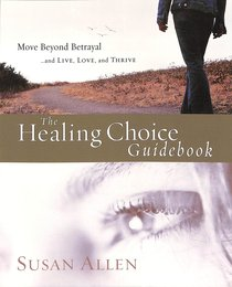 Product: Healing Choice: How To Move Beyond Betrayal (Workbook) Image