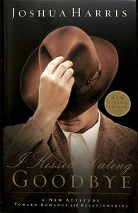 Product: I Kissed Dating Goodbye (Updated 2003) Image