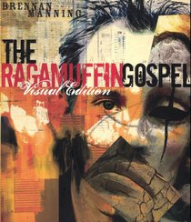 Product: Ragamuffin Gospel, The (Visual Edition) Image