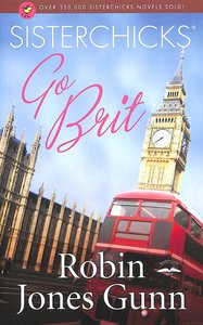 Product: Sisterchicks #07: Sisterchicks Go Brit! Image