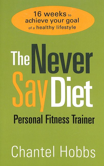 Product: Never Say Diet Personal Fitness Trainer, The Image