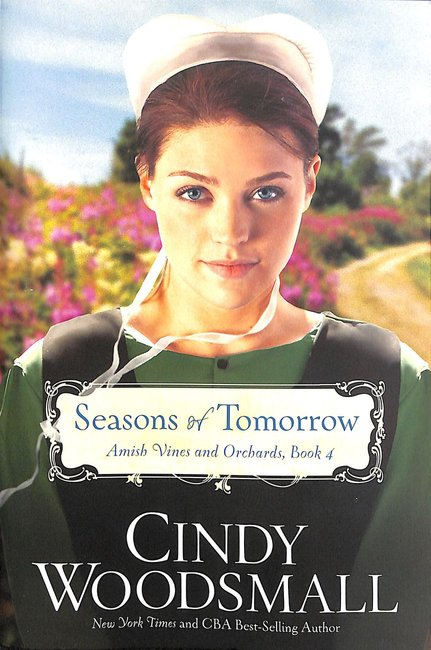 Product: Amish Vines And Orchards #04: Seasons Of Tomorrow Image