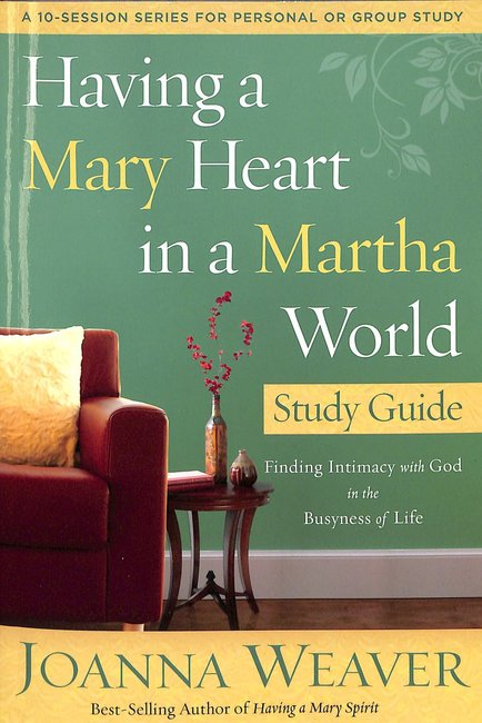 Product: Having A Mary Heart In A Martha World (Study Guide) Image