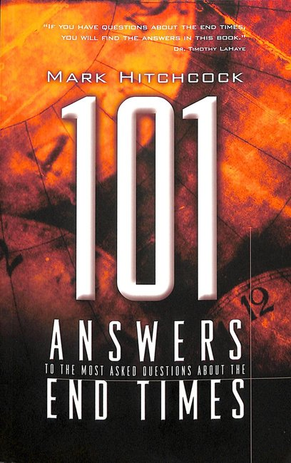 Product: 101 Answers To The Most Asked Questions About End Times Image