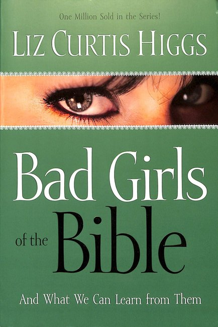 Product: Bad Girls Of The Bible Image