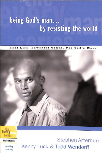 Product: Every Man Bss: Being God's Man By Resisting The World Image