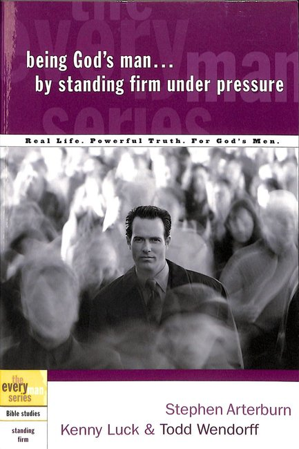 Product: Every Man Bss: Being God's Man By Standing Firm Under Pressure Image