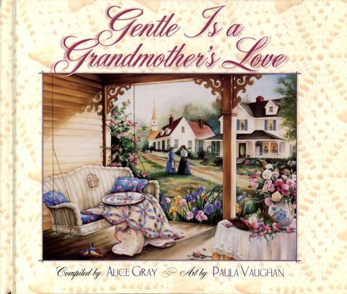 Product: Gentle Is A Grandmother's Love Image
