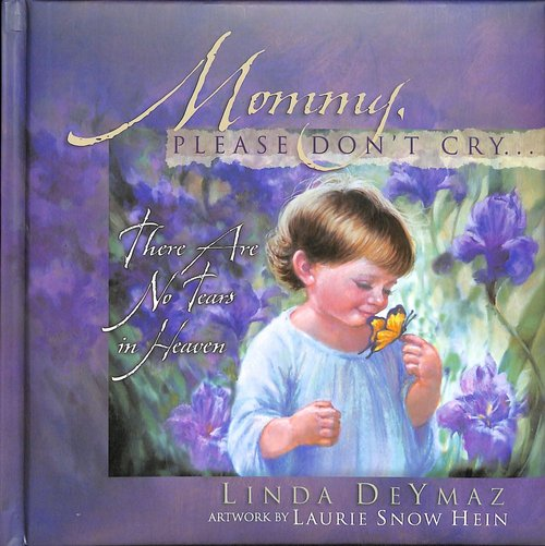Product: Mommy, Please Don't Cry... Image