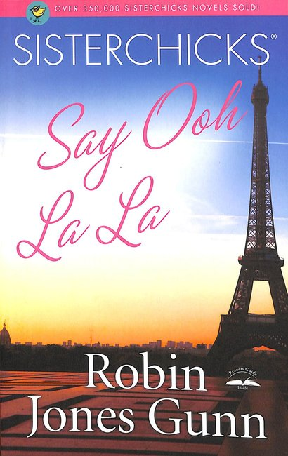 Product: Sisterchicks #05: Sisterchicks Say Ooh La La!! Image