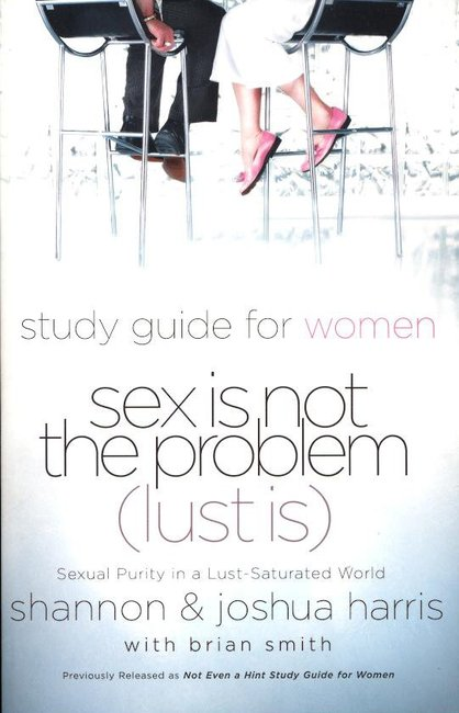 Product: Sex Is Not The Problem (Lust Is) Image