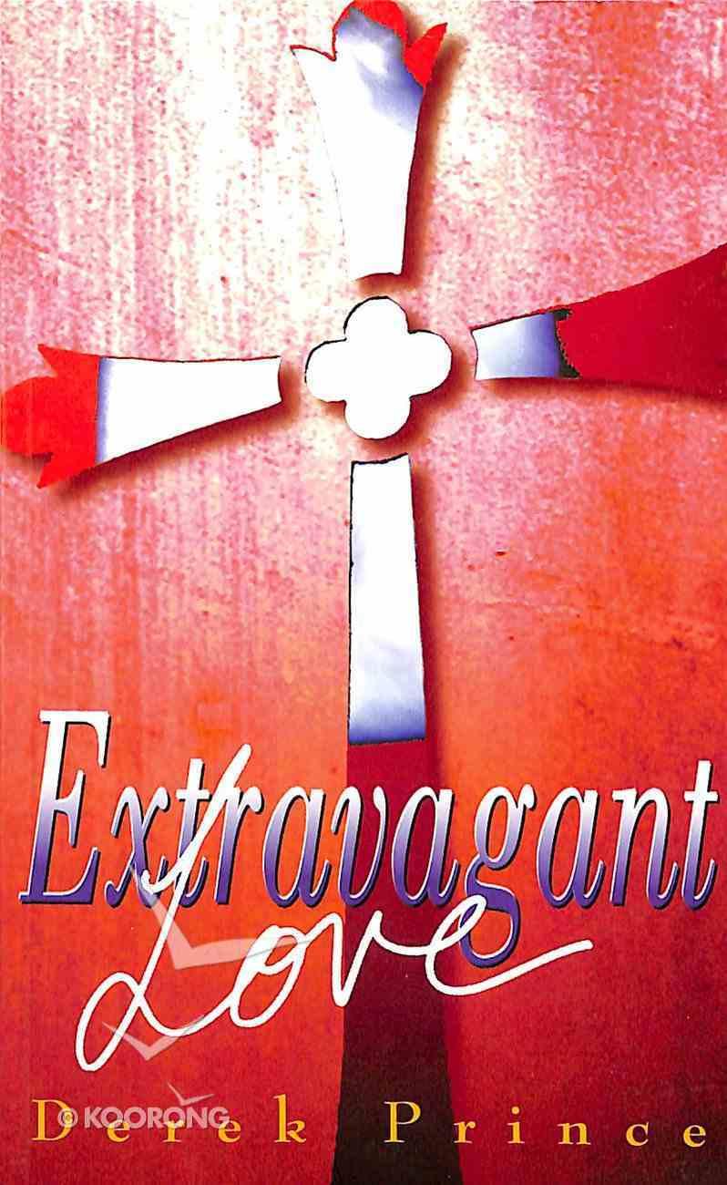 Extravagant Love Paperback