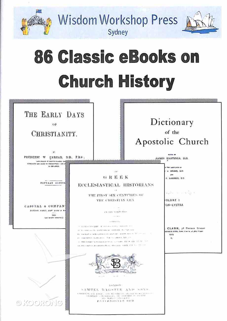 Wisdom Workshop: 86 Classic Volumes on Church History (Cd-rom) CD-rom